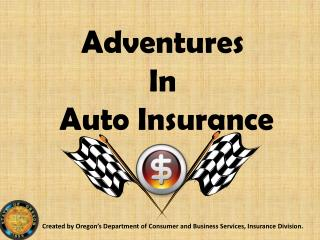 Adventures  In  Auto Insurance