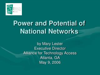 Power and Potential of National Networks