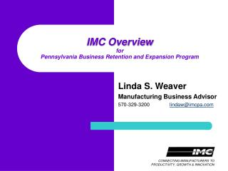 IMC Overview for Pennsylvania Business Retention and Expansion Program