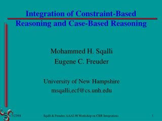Integration of Constraint-Based Reasoning and Case-Based Reasoning