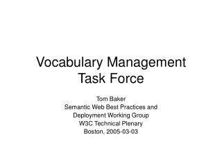 Vocabulary Management Task Force