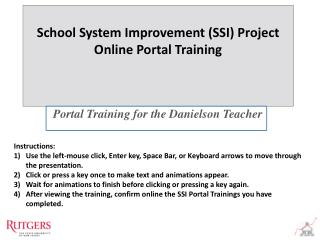 School System Improvement (SSI) Project  Online Portal Training