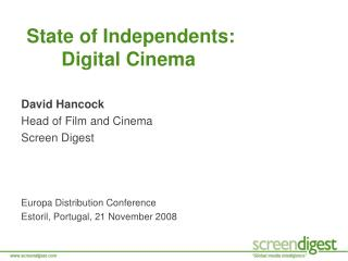 State of Independents: 	Digital Cinema