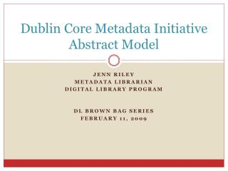 Dublin Core Metadata Initiative Abstract Model