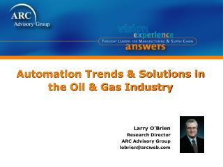 Automation Trends & Solutions in the Oil & Gas Industry