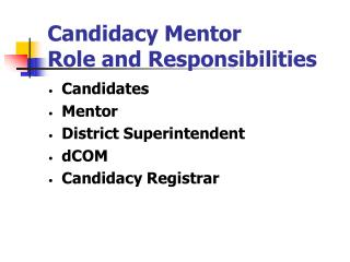 Candidacy Mentor  Role and Responsibilities
