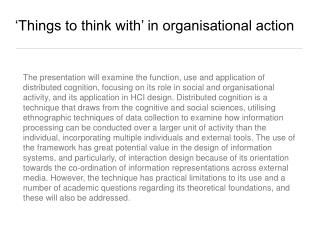 'Things to think with' in organisational action