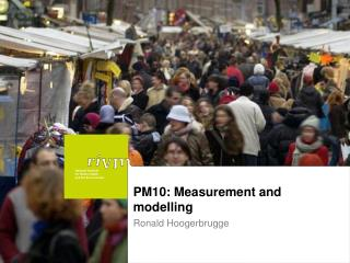 PM10: Measurement and modelling