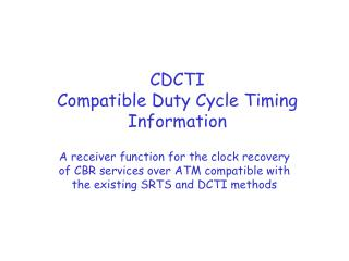 CDCTI Compatible Duty Cycle Timing Information