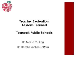 Teacher Evaluation: Lessons Learned Teaneck Public Schools