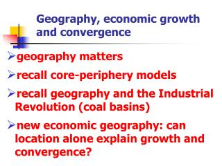 Geography, economic growth and convergence