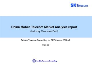 China Mobile Telecom Market Analysis report ? Industry Overview Part ?