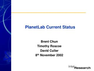 PlanetLab Current Status