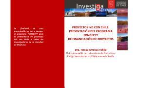 PROYECTOS I+D CON CHILE: PRESENTACIÓN DEL PROGRAMA FONDECYT DE FINANCIACIÓN DE PROYECTOS
