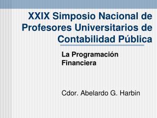 XXIX Simposio Nacional de Profesores Universitarios de Contabilidad Pública