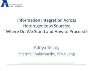 Information Integration Across Heterogeneous Sources:  Where Do We Stand and How to Proceed?