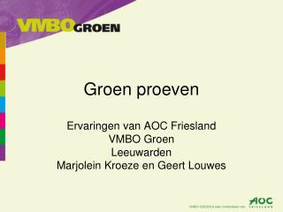 Groen proeven