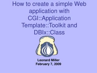How to create a simple Web application with CGI::Application Template::Toolkit and DBIx::Class