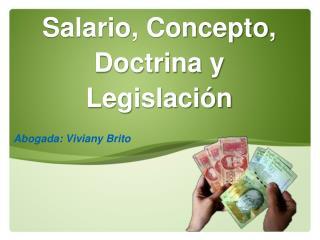 Salario, Concepto, Doctrina y Legislación