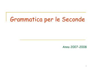 Grammatica per le Seconde