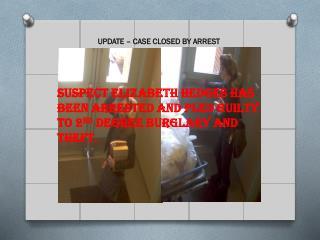 UPDATE – CASE CLOSED BY ARREST