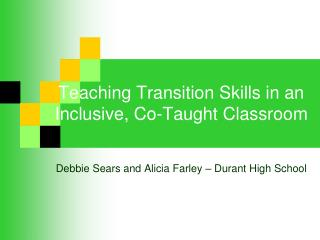 Teaching Transition Skills in an Inclusive, Co-Taught Classroom