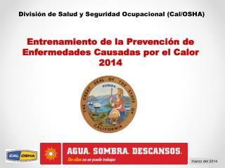 División de Salud y Seguridad Ocupacional (Cal/OSHA)