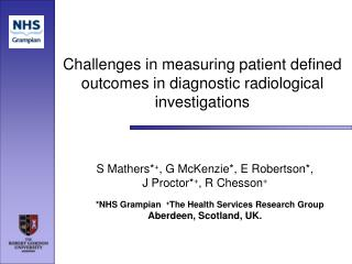 Challenges in measuring patient defined outcomes in diagnostic radiological investigations