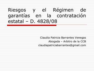 Riesgos y el Régimen de garantías en la contratación estatal – D. 4828/08
