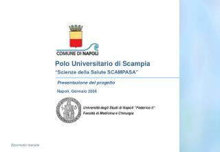 """Polo Universitario di Scampia """"Scienze della Salute SCAMPASA"""""""