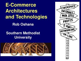 E-Commerce Architectures and Technologies