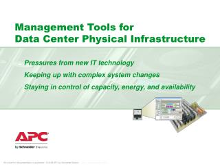 Management Tools for  Data Center Physical Infrastructure