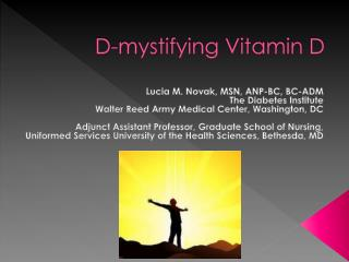 D-mystifying Vitamin D