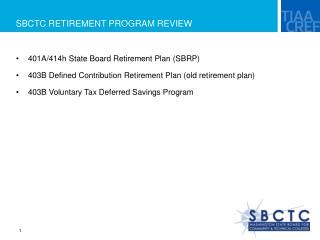 SBCTC RETIREMENT PROGRAM REVIEW