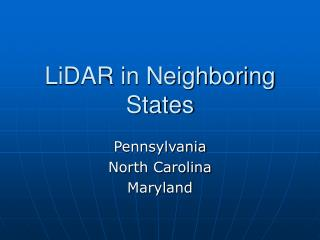 LiDAR in Neighboring States