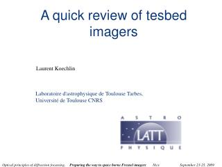 A quick review of tesbed imagers