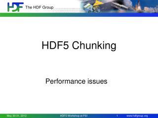 HDF5 Chunking