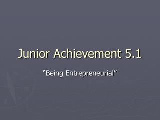 Junior Achievement 5.1