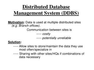 Distributed Database Management System (DDBS)