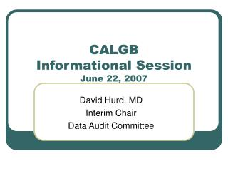 CALGB  Informational Session June 22, 2007