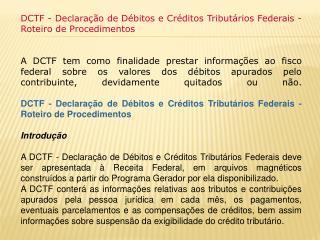 DCTF - Declaração de Débitos e Créditos Tributários Federais - Roteiro de Procedimentos