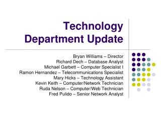 Technology Department Update