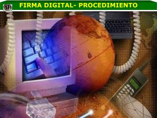 FIRMA DIGITAL- PROCEDIMIENTO