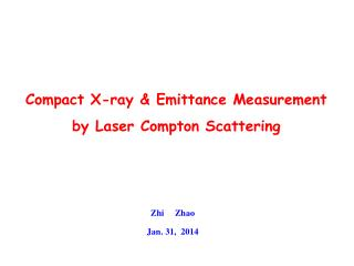 Compact X-ray &  Emittance  Measurement by Laser Compton Scattering