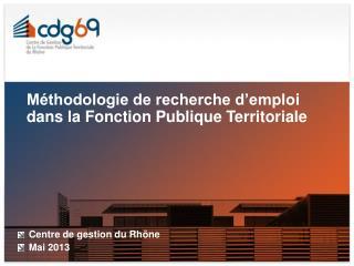 Méthodologie de recherche d'emploi dans la Fonction Publique Territoriale