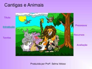 Cantigas e Animais