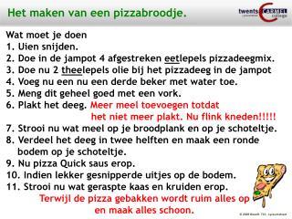 Het maken van een pizzabroodje.