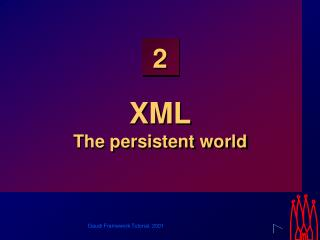 XML The persistent world