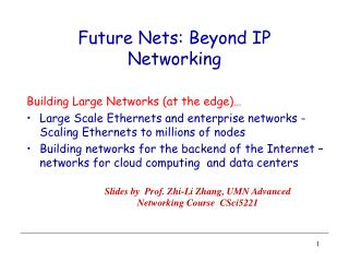 Future Nets: Beyond IP Networking