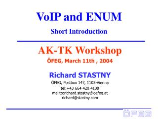 VoIP and ENUM Short Introduction